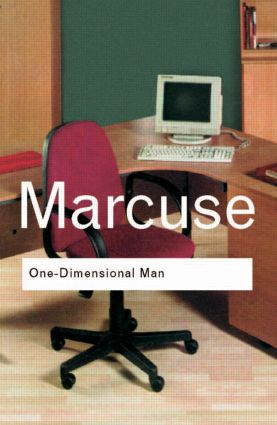 One-Dimensional Man: Studies in the Ideology of Advanced Industrial Society (Paperback) book cover