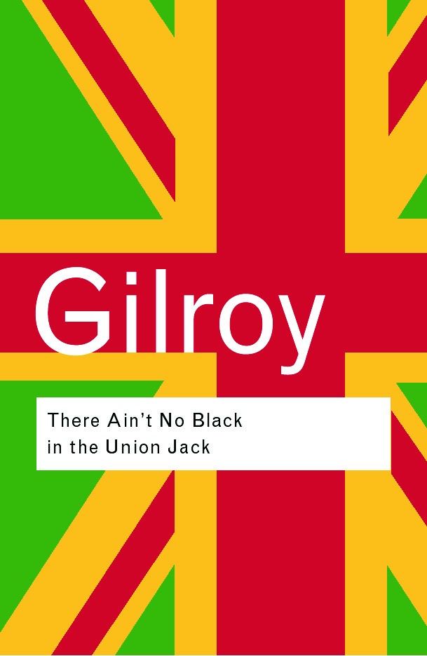 There Ain't No Black in the Union Jack: 2nd Edition (Paperback) book cover