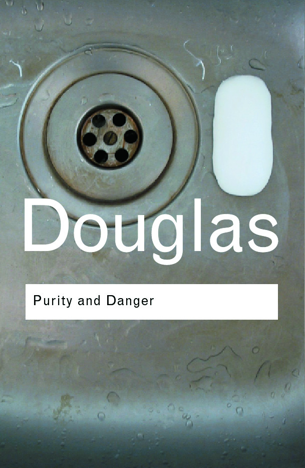Purity and Danger: An Analysis of Concepts of Pollution and Taboo (e-Book) book cover