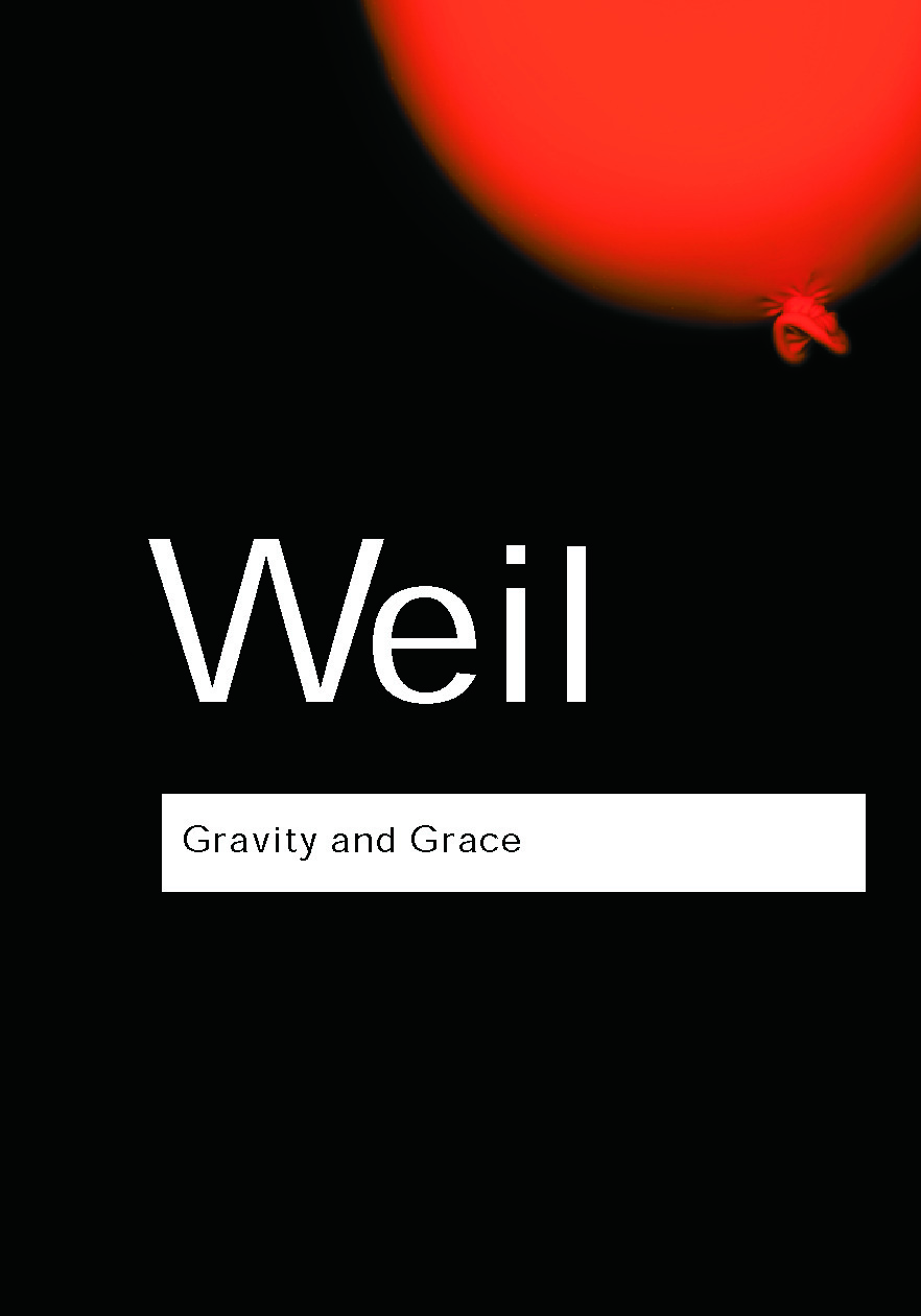 Gravity and Grace: 1st Edition (Paperback) book cover