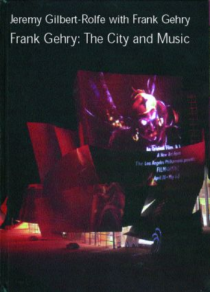 Frank Gehry: The City and Music book cover