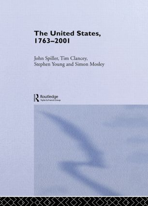 The United States, 1763-2001: 1st Edition (Hardback) book cover