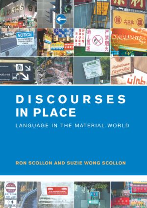 Discourses in Place: Language in the Material World, 1st Edition (Paperback) book cover