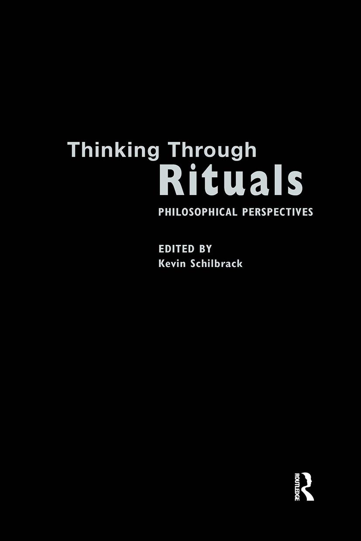Thinking Through Rituals