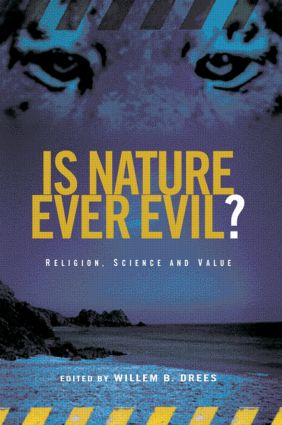 Is Nature Ever Evil?: Religion, Science and Value (Paperback) book cover