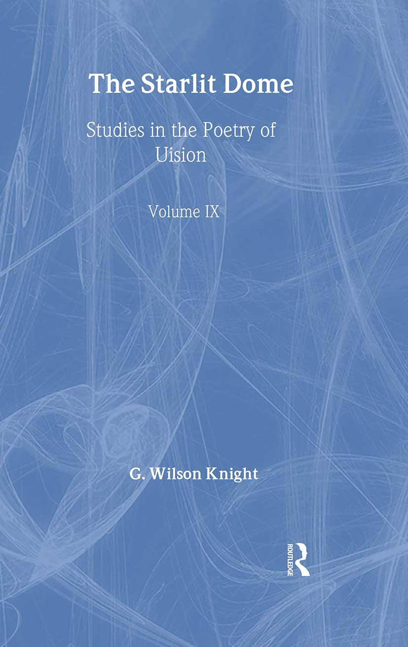 Starlit Dome - Wilson Knight (Hardback) book cover