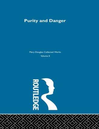 Purity and Danger: An Analysis of Concepts of Pollution and Taboo book cover