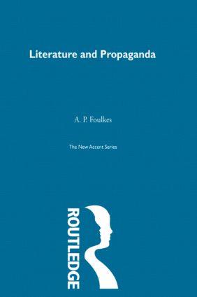 Literature and Propaganda (Hardback) book cover