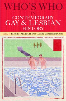 Who's Who in Contemporary Gay and Lesbian History: From World War II to the Present Day, 2nd Edition (Paperback) book cover