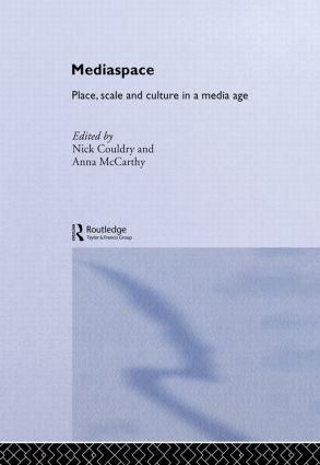 MediaSpace: Place, Scale and Culture in a Media Age, 1st Edition (Hardback) book cover