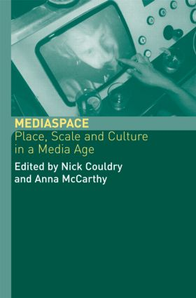 MediaSpace: Place, Scale and Culture in a Media Age, 1st Edition (Paperback) book cover