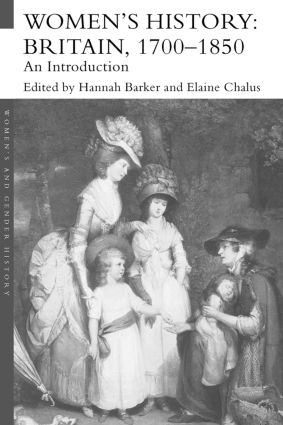 Women's History, Britain 1700–1850: An Introduction (Paperback) book cover