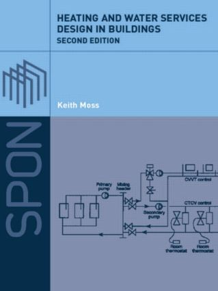 Heating and Water Services Design in Buildings: 2nd Edition (Paperback) book cover