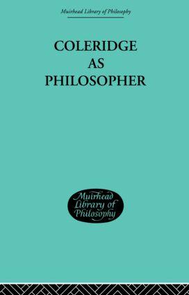 Coleridge as Philosopher: 1st Edition (Hardback) book cover