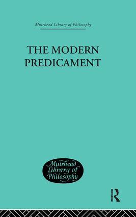 The Modern Predicament