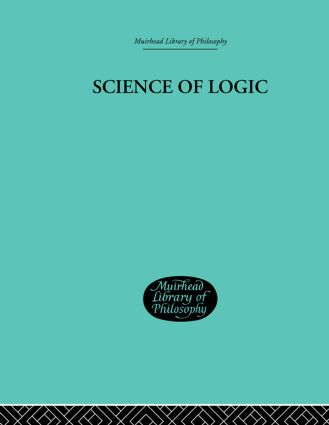 Science of Logic: 1st Edition (Hardback) book cover