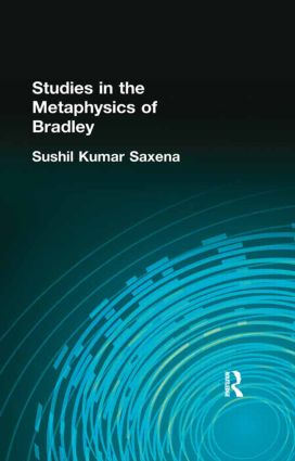 Studies in the Metaphysics of Bradley: 1st Edition (Hardback) book cover