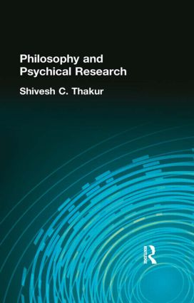 Philosophy and Psychical Research: 1st Edition (Hardback) book cover