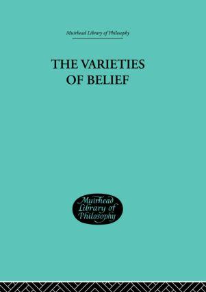 Varieties of Belief: 1st Edition (Hardback) book cover