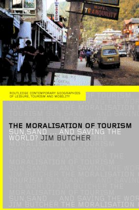 The Moralisation of Tourism