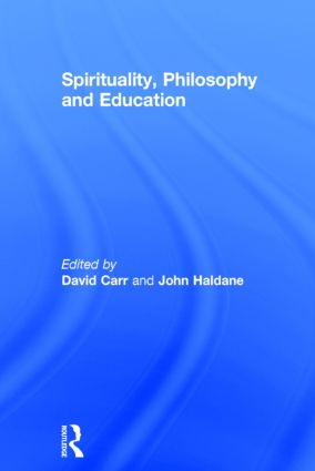 Spirituality, Philosophy and Education (Hardback) book cover