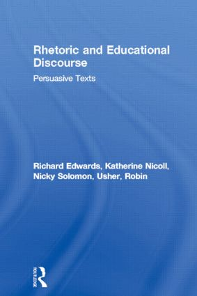 Rhetoric and Educational Discourse: Persuasive Texts (Paperback) book cover