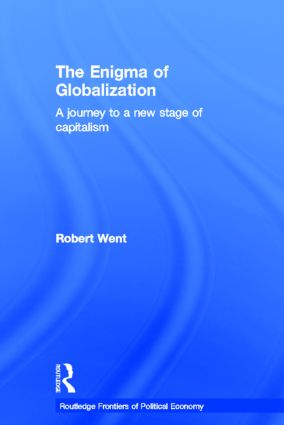 The Enigma of Globalization: A Journey to a New Stage of Capitalism, 1st Edition (Hardback) book cover