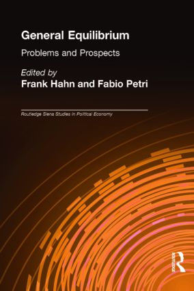 General Equilibrium: Problems and Prospects (Hardback) book cover