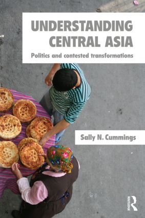 Understanding Central Asia: Politics and Contested Transformations (Paperback) book cover