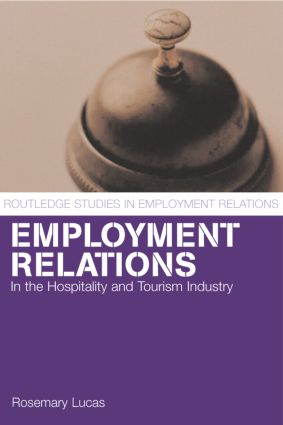 Employment Relations in the Hospitality and Tourism Industries (Paperback) book cover
