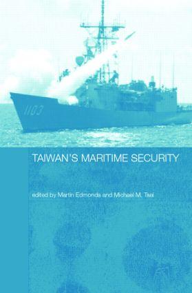 Taiwan's Maritime Security (Hardback) book cover
