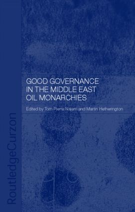 Good Governance in the Middle East Oil Monarchies (Hardback) book cover