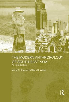 The Modern Anthropology of South-East Asia: An Introduction book cover