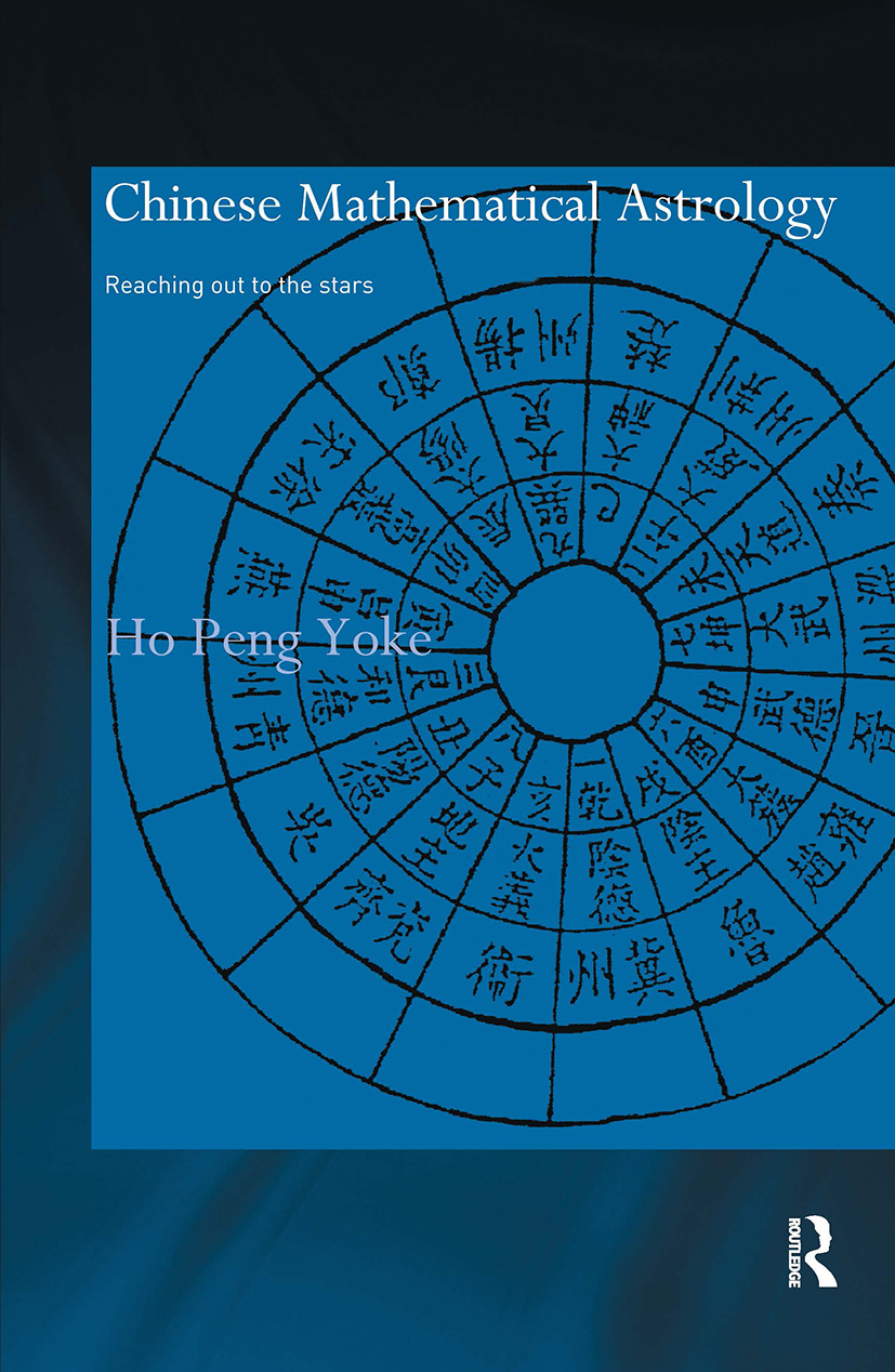 Chinese Mathematical Astrology: Reaching Out to the Stars (Hardback) book cover