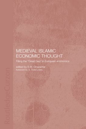 Medieval Islamic Economic Thought: Filling the Great Gap in European Economics book cover