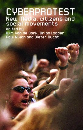 Cyberprotest: New Media, Citizens and Social Movements (Paperback) book cover