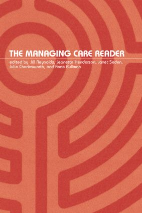 The Managing Care Reader (Paperback) book cover