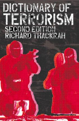 Dictionary of Terrorism: 2nd Edition (Paperback) book cover