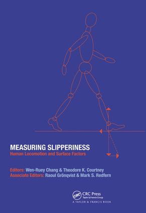 Measuring Slipperiness: Human Locomotion and Surface Factors, 1st Edition (Hardback) book cover