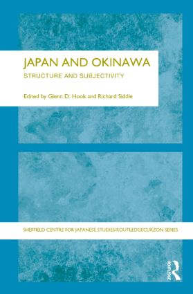 Japan and Okinawa: Structure and Subjectivity book cover