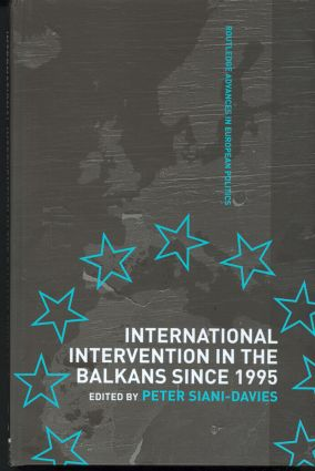 International Intervention in the Balkans since 1995 (Hardback) book cover
