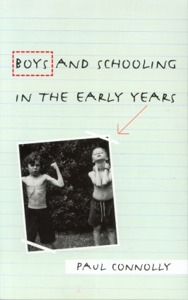 Boys and Schooling in the Early Years