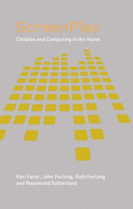 Screenplay: Children and Computing in the Home, 1st Edition (Paperback) book cover
