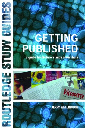 Getting Published: A Guide for Lecturers and Researchers, 1st Edition (Paperback) book cover