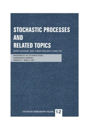Stochastic Processes and Related Topics: Proceedings of the 12th Winter School, Siegmundsburg (Germany), February 27-March 4, 2000, 1st Edition (Paperback) book cover