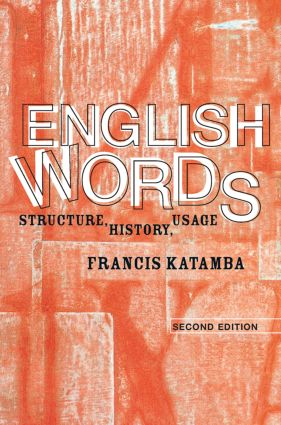 English Words: Structure, History, Usage, 2nd Edition (Paperback) book cover