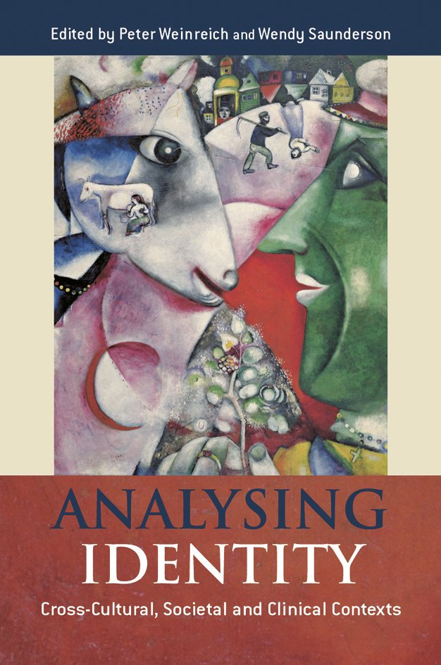 Analysing Identity: Cross-Cultural, Societal and Clinical Contexts (Hardback) book cover