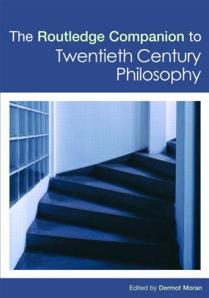 The Routledge Companion to Twentieth Century Philosophy (Hardback) book cover