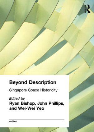 Beyond Description: Singapore Space Historicity (Paperback) book cover