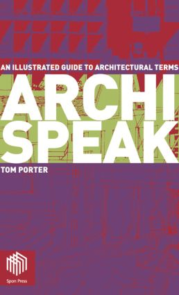 Archispeak: An Illustrated Guide to Architectural Terms (Paperback) book cover